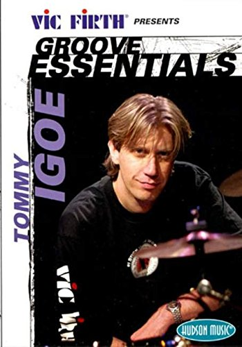 9780634086281: Tommy Igoe - Groove Essentials: Vic Firth Presents