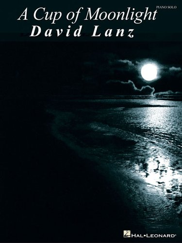 9780634086441: David Lanz: A Cup of Moonlight