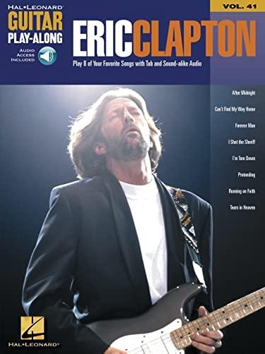 9780634086724: Eric Clapton: Guitar Play-Along Volume 41 Bk/Online Audio (Hal Leonard Guitar Play-Along) (Hal Leonard Guitar Method (Songbooks))