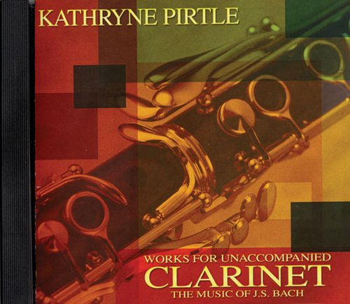 9780634086823: Kathryne Pirtle - Works for Unaccompanied Clarinet
