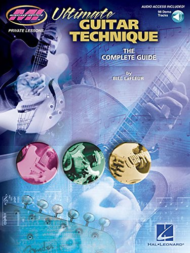 9780634086830: Ultimate Guitar Technique: The Complete Guide (Musicians Institute: Private Lessons)