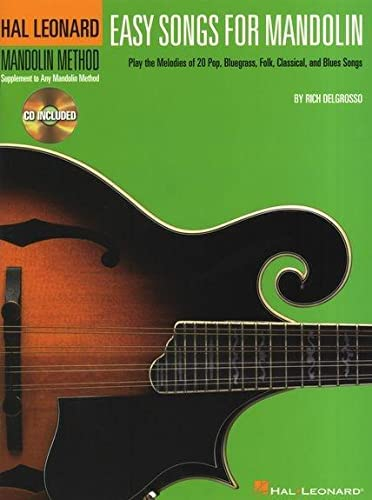 9780634087394: Easy Songs for Mandolin: Supplementary Songbook to the Hal Leonard Mandolin Method (Hal Leonard Mandolin Method: Supplement to Any Mandolin Method)