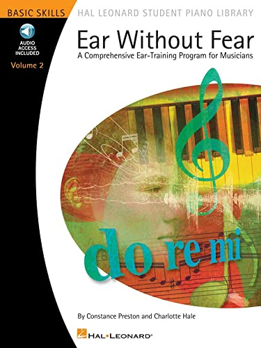 9780634088001: Ear Without Fear A Comprehensive Ear-Training Program for Musicians Bk/Cd Vol. 2 HLSPL (Hal Leonard Student Piano Library (Songbooks))