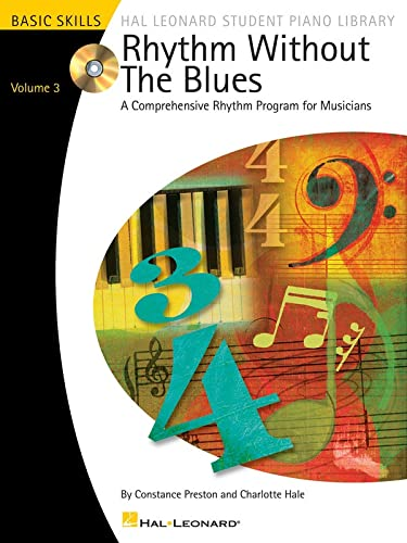 9780634088063: Rhythm Without the Blues - Volume 3: A Comprehensive Rhythm Program for Musicians
