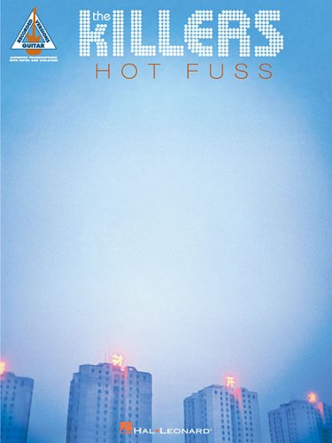 9780634088223: THE KILLERS HOT FUSS (Guitar Recorded Versions)