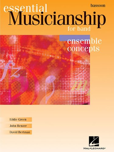 9780634088391: Essential Musicianship for Band - Ensemble Concepts: Bassoon