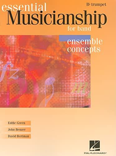 9780634088469: Essential Musicianship for Band - Ensemble Concepts: Bb Trumpet