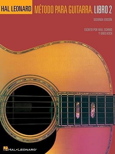 Metodo Para Guitarra Hal Leonard: Libro 2: Will Schmid, Greg