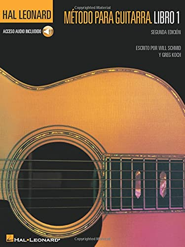Metodo Para Guitarra Hal Leonard: Libro 1: Will Schmid, Greg