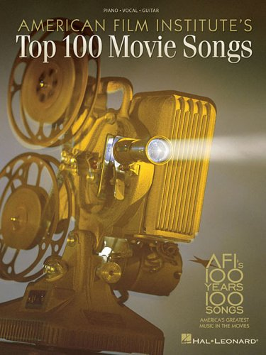 American Film Institute's 100 Years, 100 Songs: America's Greatest Music in the Movies (...