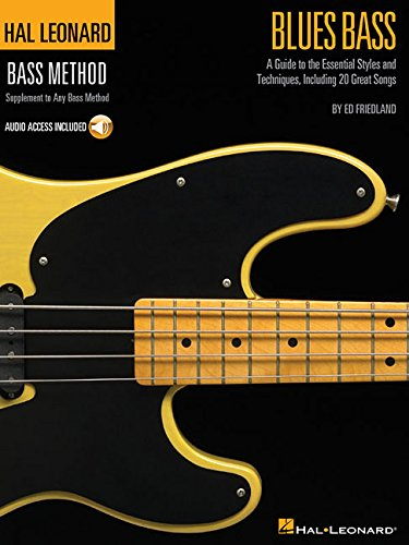 Hal Leonard Bass Method: Blues Bass - A Guide To The Essential Styles And Techniques