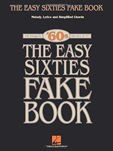 The Easy Sixties Fake Book (Fake Books)