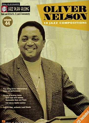9780634090721: OLIVER NELSON VOL 44 BK/CD 10 JAZZ COMPOSITIONS) JAZZ PLAY ALONG