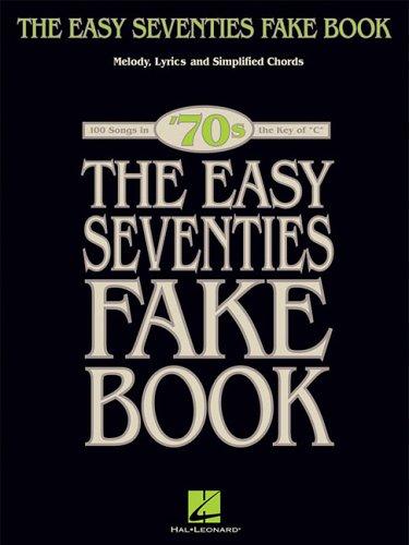 The Easy Seventies Fake Book (Fake Books)