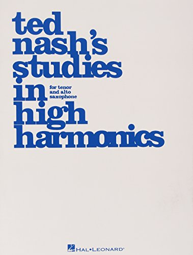 9780634092664: Ted Nash's Studies in High Harmonics: For Tenor and Alto Saxophone