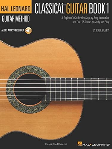 9780634093296: Classical Guitar: A Beginner's Guide With Step-by-step Instruction and over 25 Pieces to Study and Play