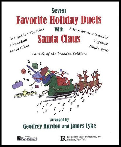 Favorite Holiday Duets With Santa Claus: Haydon, Geoff, Lyke,