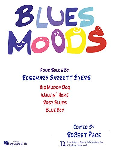 BLUES MOODS: FOUR SOLOS (PIANO SOLO): ROBERT PACE