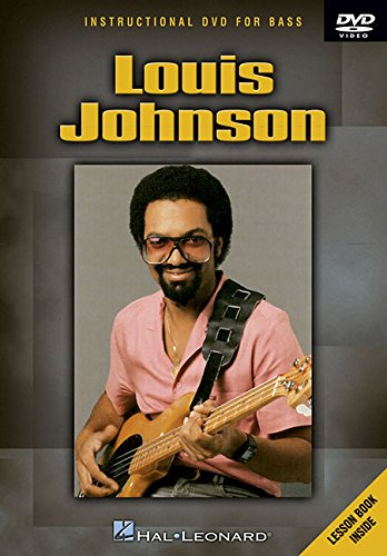 Louis Johnson 9780634093586 Louis Johnson, bassist, writer and producer, is considered one of the foremost bass players in contemporary music. With this DVD, you'll learn a fantastic selection of popular bass techniques like thumping, choking, snapping and slapping. Louis takes you step-by-step through an unbelievable assortment of blistering licks, grooves and solos. 51 minutes.