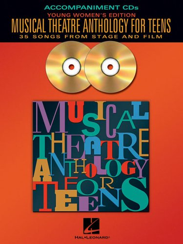 9780634094903: Hal Leonard Musical Theatre Anthology for Teens - Young Women's Edition 2CD Accompaniment