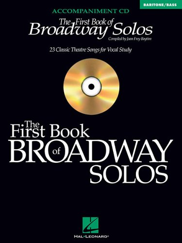 9780634094965: The First Book of Broadway Solos