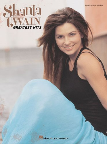 9780634095177: Shania Twain - Greatest Hits