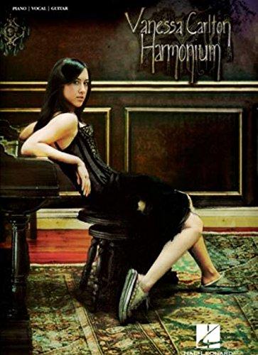 9780634095184: VANESSA CARLTON HARMONIUM PVG: Harmonium for Piano, Voice and Guitar