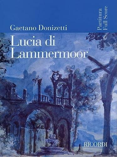 Lucia di Lammermoor: Score: Ricordi
