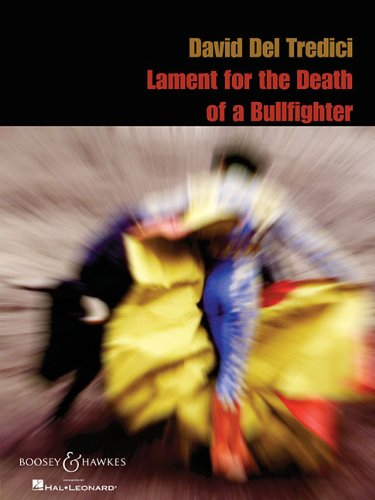 9780634096143: David Del Tredeci - Lament for the Death of a Bullfighter: for Soprano and Piano