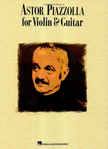 9780634096396: ASTOR PIAZZOLLA FOR VIOLIN & GUITAR