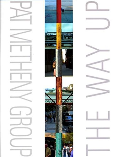 9780634096990: Pat Metheny Group: The Way Up: The Way Up, For Piano, Voice and Guitar (Pvg)