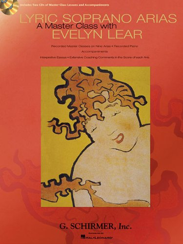 9780634098406: Lyric Soprano Arias: A Master Class With Evelyn Lear