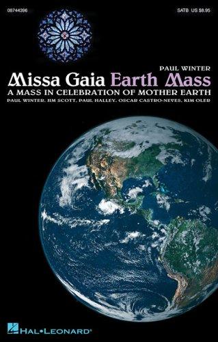 9780634098710: Paul Winter: Missa Gaia (Earth Mass) - SATB