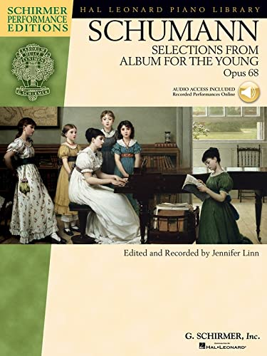 9780634098758: Schumann - Selections from Album for the Young, Opus 68 (Schirmer Performance Editions) Bk/online audio