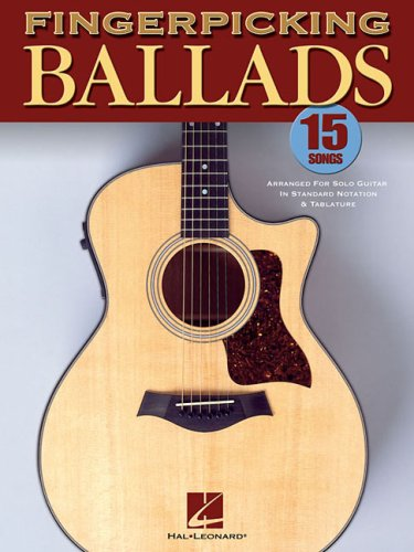 9780634098932: Fingerpicking Ballads: 15 Songs Arranged for Solo Guitar in Standard Notation and Tab