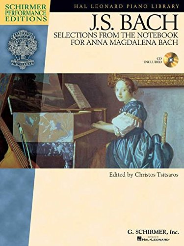 9780634099052: J.S. Bach - Selections from The Notebook for Anna Magdalena Bach (Hal Leonard Piano Library : Schirmer Performance Editions)