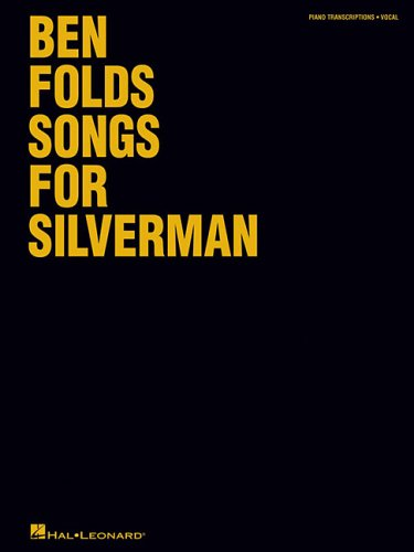 9780634099106: Ben Folds - Songs for Silverman (Pvg)