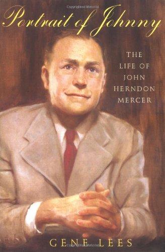 Portrait of Johnny: The Life of John: Gene Lees