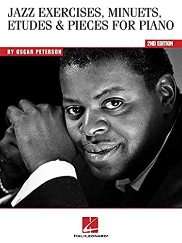 Oscar Peterson - Jazz Exercises, Minuets, Etudes: Peterson, Oscar