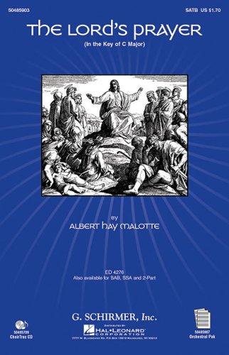 Albert Hay Malotte: The Lord's Prayer (SATB): Malotte, Albert Hay