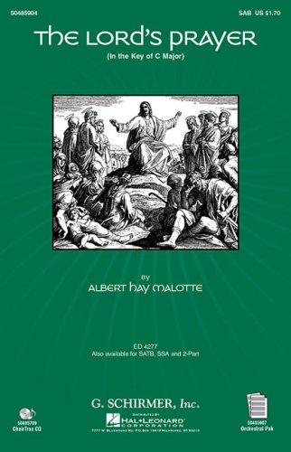 Albert Hay Malotte: The Lord's Prayer (SAB): Malotte, Albert Hay