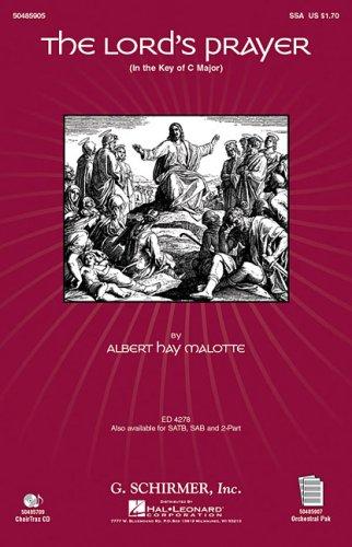 Albert Hay Malotte: The Lord's Prayer (SSA): Malotte, Albert Hay
