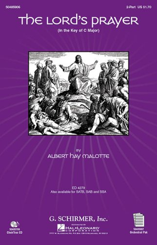 Albert Hay Malotte: The Lord's Prayer (2-Part): Malotte, Albert Hay