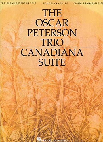 9780634099854: The Oscar Peterson Trio - Canadiana Suite