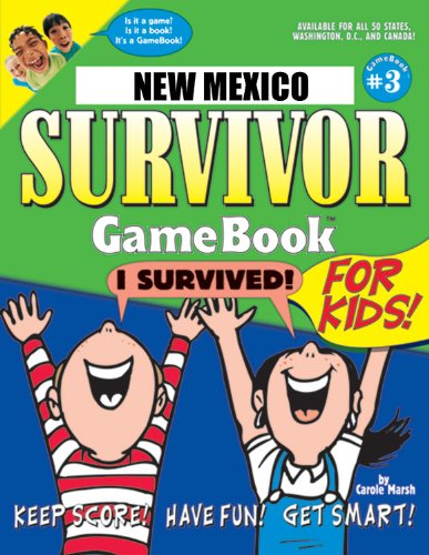 New Mexico Survivor: A Classroom Challenge! (3) (New Mexico Experience): Carole Marsh