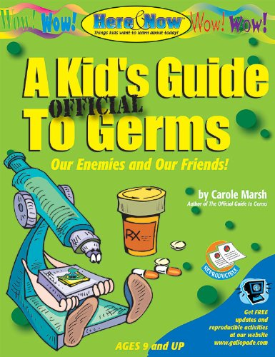 A Kid's Official Guide to Germs: Marsh, Carole