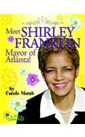 Meet Shirley Franklin, Mayor of Atlanta! (Bio to Grow on): Marsh, Carole