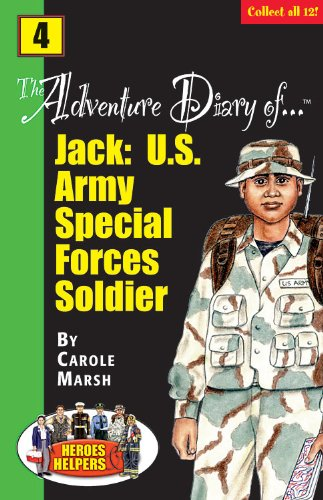 The Adventure Diaries of Jack: U.S. Army: Marsh, Carole