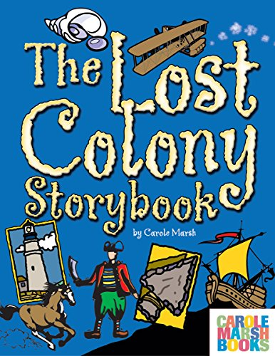 The Lost Colony Storybook: Marsh, Carole