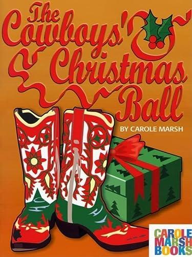 9780635013552: The Cowboy's Christmas Ball (Holiday)